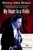 My Heart is a Violin by Emily Cavins (2003-03-03)