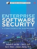 Enterprise Software Security: A Confluence of Disciplines (Addison-Wesley Software Security)