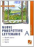Nuove prospettive letterarie. Modulo A-B-C. Per gli Ist. professionali