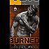 Burned: Devil's Blaze MC Book 2