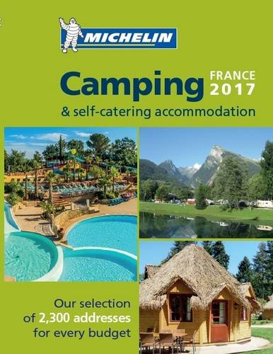 Camping Guide France 2017 (Michelin Camping Guides) por Michelin