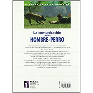 Comunicacion Entre Hombre Y Perro, La (Grandes Guías De Animales)