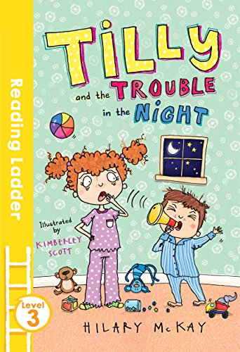 Tilly and the Trouble in the Night (Reading Ladder Level 3)
