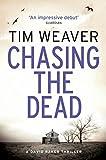 Chasing the Dead: David Raker Novel #1