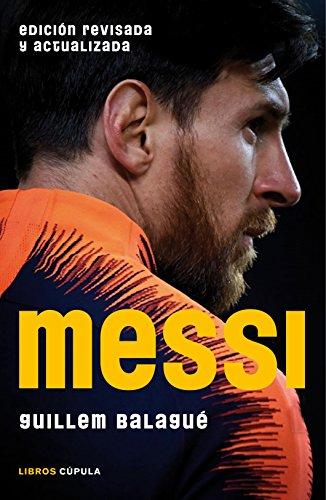Messi (Edición revisada y actualizada) (Hobbies) por Guillem Balagué