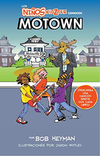 Los Ninos Kidzter Conocen Motown (Kidzter Musical Time Travel nº 1) por Bob Heyman