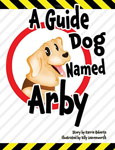 a-guide-dog-named-arby