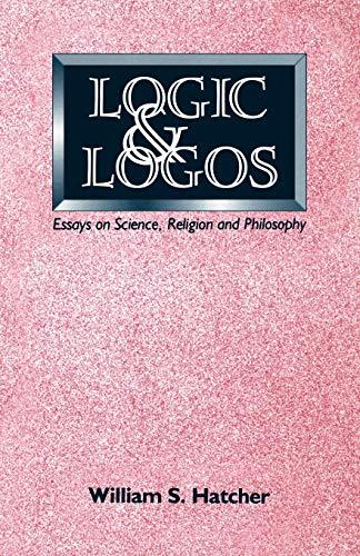 Logic And Logos di William S. Hatcher