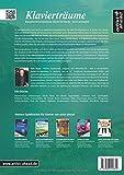 Klavierträume: Bezaubernd-romantische Stücke für Klavier - leicht arrangiert (inkl - CD) - Musiknoten für Piano - Songbook - Jens Rupp