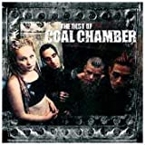 Songtexte von Coal Chamber - The Best of Coal Chamber