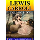 Lewis Carroll Collection: 8 Works with over 100 illustrations.(Alice's Adventures in Wonderland, Through the Looking-Glass, Sylvie And Bruno and more) (English Edition)