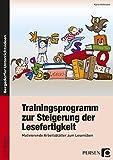 Trainingsprogramm Lesefertigkeit: Motivierende Arbeitsblätter zum Lesenüben (2. und 3. Klasse)
