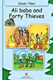 Classic Tales Ali Baba and Forty Thieves