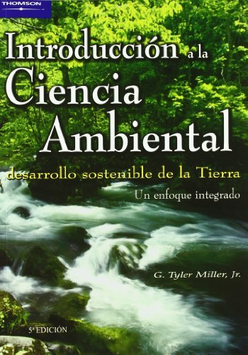 Introducciónalacienciaambiental por G.TYLER MILLER JR.