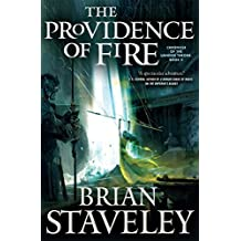 The Providence of Fire (Chronicle of the Unhewn Throne) by Brian Staveley (2015-12-08)