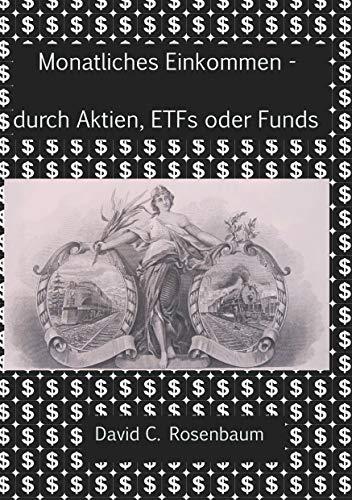 Monatliches Einkommen -  durch Aktien, ETFs und Funds