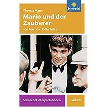 Schroedel Interpretationen: Thomas Mann: Mario und der Zauberer