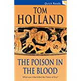 Poison in the Blood (Quick Reads)