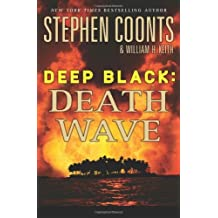Deep Black: Death Wave by Stephen Coonts (2011-02-01)