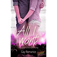 All I want (Raving Hearts 6)