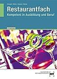 Restaurantfach Kompetent in Ausbildung und Beruf - Michael Hummel, Michael Schopohl, Sandra Warden, Heinz-Peter Wefers