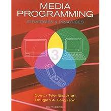 Media Programming: Strategies and Practices by Susan Tyler Eastman (2008-01-03)