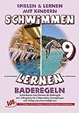Baderegeln A5, unlaminiert (9): Schwimmen lernen (Schwimmen lernen - unlaminiert)