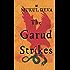 THE GARUD STRIKES