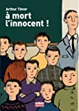 "Afficher ""A mort l'innocent !"""