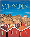 Horizont SCHWEDEN - 160 Seiten Bildband mit über 270 Bildern - STÜRTZ Verlag - Ulrike Ratay (Autorin), Max Galli (Fotograf)