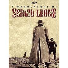 Sergio Leone - I capolavori