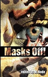 Masks Off! by Sean Michael (2012-08-01)