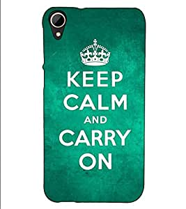 Fuson Designer Back Case Cover for HTC Desire 830 :: HTC Desire 830 Dual Sim (Keep calm and carry on theme)