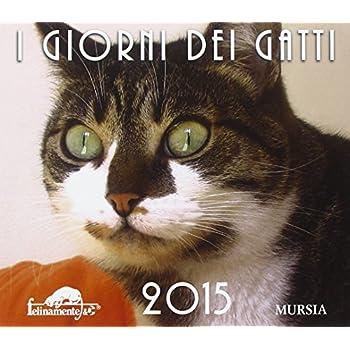 I Giorni Dei Gatti. Calendario Da Tavolo 2015