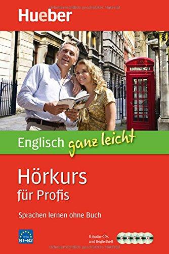 Englisch ganz leicht Hörkurs für Profis: Paket (Englisch Audio-cd Lernen)