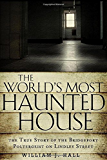 The World's Most Haunted House
