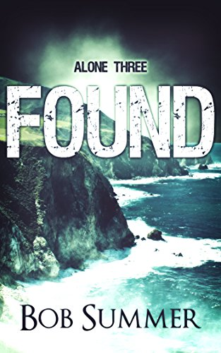 Found: Alone Three by [Summer, Bob]