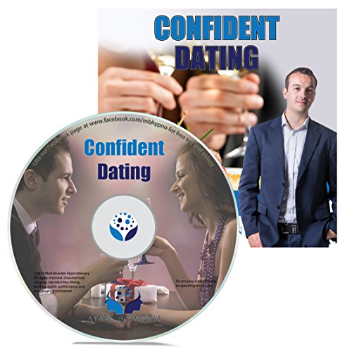 Confident Dating Hypnosis CD - Use Hypnosis to Ensure a Second Date, Enjoy Dating More and Make a Better Impression on Dates