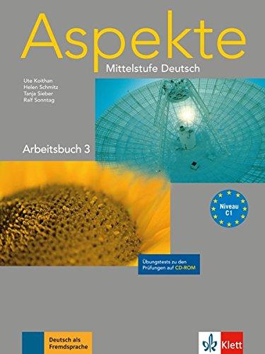 Aspekte. Arbeitsbuch. Per le Scuole superiori. Con CD-ROM: 3