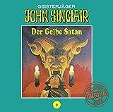 John Sinclair Tonstudio Braun - Folge 09: Der Gelbe Satan. Teil 1 von 2 - Jason Dark