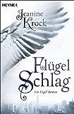 Flügelschlag: Ein Engel-Roman