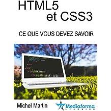 HTML5 CSS3 - Ce que vous devez savoir