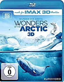 Wonders of the Arctic  (inkl. 2D-Version) [3D Blu-ray]