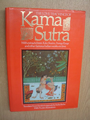 The Love Teaching Of The Kama Sutra par Indra Sinha