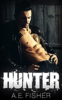 Hunter (Black Angels MC Book 1) by [Fisher, A.E.]