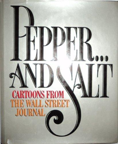 Pepper...And Salt: Cartoons from the Wall Street Journal