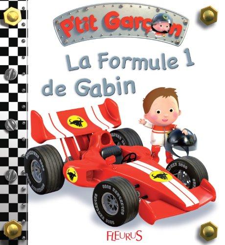 La formule 1 de Gabin (P'tit garçon) par Emilie Beaumont