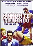 Combate Trucado (The Set-Up) Robert Wise. (Audio in Englisch und Spanisch)