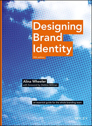 Designing brand identity an essential guide for the whole branding designing brand identity an essential guide for the whole branding team by wheeler fandeluxe Choice Image