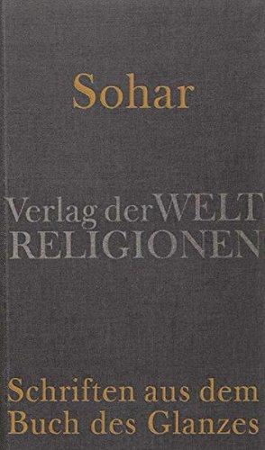 Sohar – Schriften aus dem Buch des Glanzes